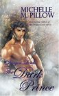 The Dark Prince (Dragon Lords, Bk 3)