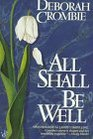 All Shall Be Well (Duncan Kincaid / Gemma James, Bk 2)