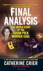 Final Analysis The Untold Story of the Susan Polk Murder Case