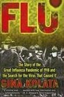 Flu The Story of the Great Influenza Pandemic of 1918  the Search for the Virus That Caused It