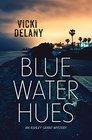 Blue Water Hues (Ashley Grant, Bk 2) (Rapid Reads)