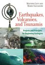 Earthquakes Volcanoes and Tsunamis Projects and Principles for Beginning Geologists