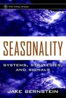 Seasonality : Systems, Strategies, and Signals (Wiley Trading)