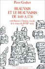 Beauvais et le Beauvaisis de 1600  1730 Contribution  l'histoire sociale de la France du XVIIe sicle
