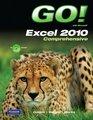 GO! with Microsoft Excel 2010, Comprehensive (Custom Phit: The Pearson Custom Program for Cis)
