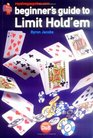 Beginners Guide to Limit Texas Hold'em