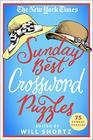 The New York Times Sunday Best Crossword Puzzles 75 Sunday Puzzles