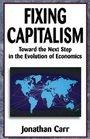 Fixing Capitalism