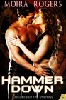 Hammer Down (Children of the Undying, Bk 2)