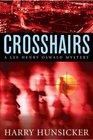 Crosshairs (Lee Henry Oswald, Bk 3)