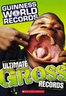 Guinness World Records Ultimate Gross Records
