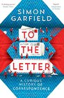 To the Letter A Curious History of Correspondence