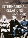International Relations 1879-2004