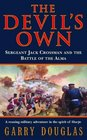 The Devil's Own - Sergeant Jack Crossman and the Battle of the Alma