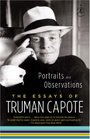 Portraits and Observations The Essays of Truman Capote