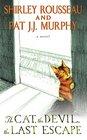 The Cat the Devil the Last Escape A Novel