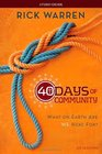 40 Days of Community Study Guide What On Earth Are We Here For