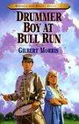 Drummer Boy at Bull Run (Bonnets and Bugles, Bk 1)