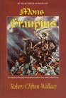 Mons Graupius: An Historical Novel of the Cruithne Before They Were Called Picts