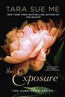 The Exposure The Submissive Series
