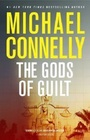 The Gods of Guilt (Mickey Haller, Bk 5)