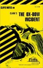 Cliffs Notes: Clark's The Ox-Bow Incident