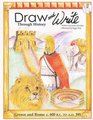 Greece and Rome: c. 600 B.C. to A.D 395 (Draw and Write Through History, Bk 2)