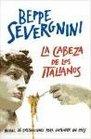 La cabeza de los italianos/ The Italian's Head Manual De Intrucciones Para Entender Un Pais/ Instruction's Manual to Understand a Country
