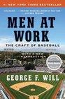 Men at Work The Craft of Baseball
