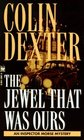 The Jewel That Was Ours (Inspector Morse, Bk 9)
