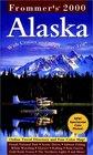 Frommer's 2000 Alaska
