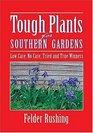 Tough Plants for Southern Gardens