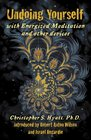 Undoing Yourself With Energized Meditation  Other Devices
