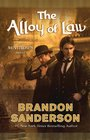 The Alloy of Law (Mistborn, Bk 4)