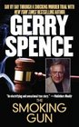 The Smoking Gun  Day by Day Through a Shocking Murder Trial with Gerry Spence