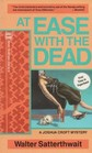 At Ease With The Dead (Joshua Croft, Bk 2)