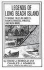 Legends of Long Beach Island Stirring Tales of Ghosts Haunted Houses Pirates and Much More