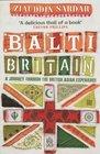Balti Britain A Provocative Journey Through Asian Britain