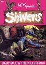 Babyface & The Killer Mob (Shivers, No 20)