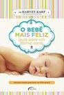 O Beb Mais Feliz Guia Para Um timo Sono