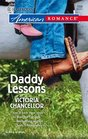 Daddy Lessons (Fatherhood) (Harlequin American Romance, No 1098)