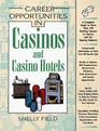 Career Opportunities in Casinos and Casino Hotels A Comprehensive Guide to Exciting Careers in Casinos and the Gaming Industry