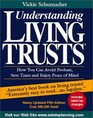 Understanding Living Trusts How You Can Avoid Probate Save Taxes and Enjoy Peace of Mind