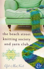 The Beach Street Knitting Society and Yarn Club (Jo Mackenzie, Bk 1)