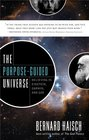 The PurposeGuided Universe Believing In Einstein Darwin and God