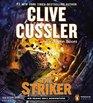 The Striker (Isaac Bell, Bk 6) (Audio CD) (Unabridged)