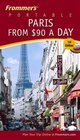 Frommer's Portable Paris from 90 a Day First Edition