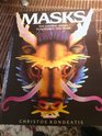 Masks Ten Amazing Masks to Assemble and Wear
