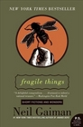 Fragile Things Short Fictions and Wonders