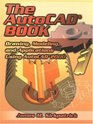 The AutoCAD Book Drawing Modeling and Applications Using AutoCAD 2000